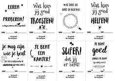 BroodBriefjes voor in de Klas - Deel 2 All About Me Activities, Class Dojo, Conscious Discipline, Co Teaching, Leader In Me, Kindness Quotes, Love My Kids, Quotes For Kids, Primary School