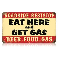 Eat Here and Get Gas Metal Sign | Vintage Road Trip Decor | RetroPlanet.com
