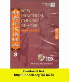 New Practical Chinese Reader, Vol. 3 Workbook (Chinese Edition) (9787887032010) Liu Xun , ISBN-10: 7887032016  , ISBN-13: 978-7887032010 ,  , tutorials , pdf , ebook , torrent , downloads , rapidshare , filesonic , hotfile , megaupload , fileserve
