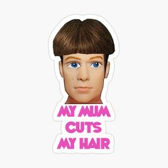 Ken Doll, Cut My Hair, Meaningful Gifts, Hair Humor, Sticker Design, Top Artists, Hairdresser, My Arts, Stickers