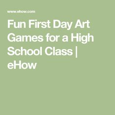 Fun First Day Art Games for a High School Class