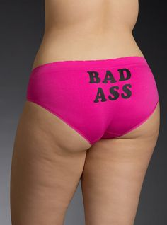 "<p>Watch out, we got a badass over here! This hipster panty may have ""bad ass"" splashed across the back, but the eye-popping hot pink knit is a bit of cheeky fun. Sleek and seamless, it disappears under your slim-fitting looks.</p>  <ul> 	<li>Medium coverage</li> 	<li>Nylon/spandex/cotton</li> 	<li>Wash warm, dry low</li> 	<li>Imported plus size panty</li> </ul>"