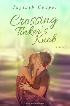 Book cover design   Crossing Tinker's Knob by Inglath Cooper
