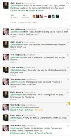 Tom Hiddleston & Colin Mochrie on Twitter! Epicness overload! (Oops! I had to reupload it because I accidentally deleted it...)