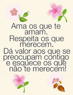 Boa tarde - Valéria - Google+ Desiderata, Family Love, All You Need Is, Signs, Quotes, Instagram, True Words, Wise Words, Being Happy