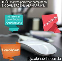 Faça as compras para a sua empresa na loja virtual da Alphaprint. Fácil, prático e com as melhores soluções.  http://loja.alphaprint.com.br/ #Consumíveis