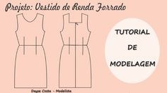 Vestido de Renda Forrado - Tutorial de Modelagem