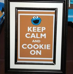 Cookie monster party idea...great motto for life as well =)