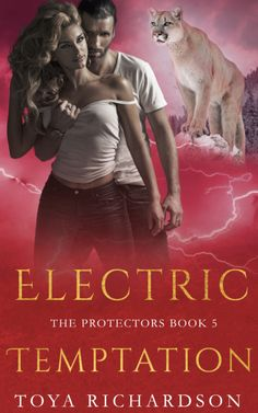 Electric Temptation (The Protectors Series Book 5) by Toya Richardson The Protector, Great Books, My Books, Paranormal Romance Series, Beach Reading, Save Her, Self Publishing, This Book, Author