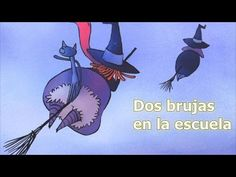 Dos brujas en la escuela - Cuentos infantiles - Halloween - YouTube Halloween Songs, Happy Halloween, S Stories, Bedtime Stories, Guadalupe Victoria, Film D'animation, Preschool Education, Spanish Teacher, Too Cool For School