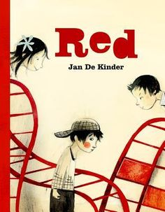 Red | Jan De Kinder | March 9th 2015 | In this poignant story, a girl finds it funny when her classmate starts blushing on the school playground. Her friends laugh along with her, but one student takes the teasing too far. Torn between her sympathy for her classmate and her fear of the bully, the girl must make a difficult choice.This heartfelt book will inspire readers to find the courage to take a stance against bullying and show compassion towards others. #2015 #picturebook