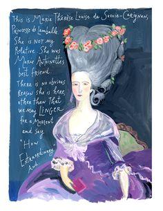 Illustration ofMarie-Thérèse Louise de Savoie-Carignen by Maira Kalman #art