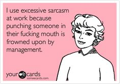 Sarcasm serves a purpose.