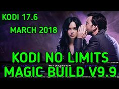 No Limits Magic Build v9.9 on Kodi 17.6, Best Kodi Build March 2018, New Update - YouTube