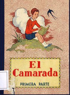 El Camarada: método completo de lectura: primera parte/ por José Dalmáu Carles (1949)