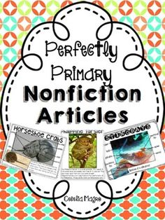 66 pages of original primary nonfiction articles, close reading and comprehension activities that were carefully crafted with the primary student in mind.   The articles have stunning photographs of fascinating creatures that will have your students begging for more!VARIETY OF USES FOR DIFFERENTIATIONThis product can be used in the following ways:1.