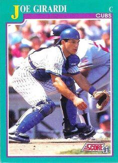 Joe Girardi  1991 Score #585  Chicago Cubs Baseball Card - MINT #ChicagoCubs