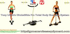 Tony Little's CircleGlide Pro Total Body Exercise System Filed under Home Gyms Contact Today:: http://gymexercisesequipment.com/tony-littles-circleglide-pro-total-body-exercise-system/