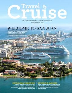 Travel and Cruise 3rd Qtr. 2016  2016 3rd quarter edition of Travel & Cruise Magazine. Published quarterly, Travel & Cruise is the official magazine of the FCCA, CLIA and the cruise industry, serving to educate and bring about an understanding of the industry's inner-workings.