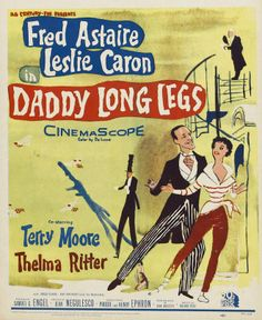 DADDY LONG LEGS starring Fred Astaire, Leslie Caron and Thelma Ritter & Fred Clark. Lots of great dancing. Leslie gets to wear some beautiful clothes! Old Movie Posters, Classic Movie Posters, Original Movie Posters, Classic Movies, Poster Films, Cinema Posters, Old Movies, Vintage Movies, Great Movies