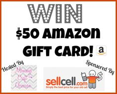 $50 Amazon Gift Card Giveaway Sponsored by SellCell.com