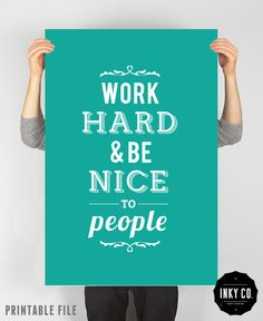Typographic Quote, Printable File, Vintage Retro Poster - Work hard and be nice to people on Etsy, $7.00