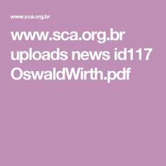 www.sca.org.br uploads news id117 OswaldWirth.pdf
