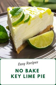 No Bake Key Lime Pie - Looking for the perfect dessert? Try this gorgeous no-bake Key Lime Pie with a creamy lime cheesec - Key Lime Pie Cream Cheese, Vegan Key Lime Pie, Lime Cream, Cream Pies, Key Lime Pie Recipe No Bake, Keylime Pie Recipe, Pie Recipes, Cooking Recipes, Dessert Recipes