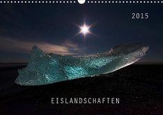 Eislandschaften - CALVENDO Kalender