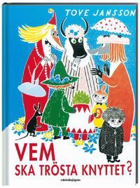 Who Will Comfort Toffle? (Moomin) by Tove Jansson - book cover, description, publication history. Tove Jansson, Les Moomins, Moomin Books, Looking For Friends, Moomin Valley, Vintage Children's Books, Vintage Kids, Chapter Books, Children's Literature