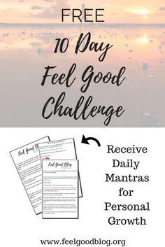 Free Feel Good Happiness Challenge to advance Personal Growth | Win at Adulting | Personal Development | Mindfulness | Daily Affirmations | Positive Mantras