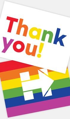"5319245dc7ad Keep in touch after your Pride Party with these LGBT for Hillary ""Thank  you"" cards. Click this pin to download!"