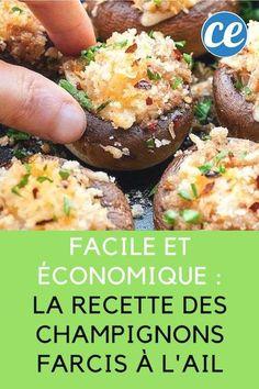 Super Facile et Économique : la Recette des Champignons Farcis à l'Ail.