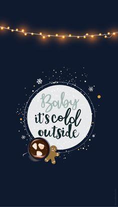 baby wallpaper Fond dcran Nol Baby its cold outside + cartes de voeux - Christmas Wallpaper - iPhone