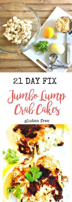 To Die for 21 Day Fix Crab Cakes!  Gluten-free and 1/2 YELLOW, 1 RED, 2 tsp per serving!