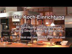 http://www.nachhaltigkeitsblog.de/2015/02/die-koch-einrichtung-nr-1-skrei-mal-zwei-trifft-karotte-mal-zwei-in-den-massivholzkuechen-der-moebelmacher-mit-diana-burkel-und-herwig-danzer.html  https://www.youtube.com/embed/wcqi3oCWwEI?list=PL_X6m95BD5KheN8G3e-dy80e8eQjG3q4Y