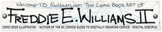 Comic Book Artist -= FREDDIE E WILLIAMS II =- Comic Book Artist