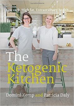 The Ketogenic Kitchen: Amazon.co.uk: Domini Kemp, Patricia Daly: 9780717169269: Books
