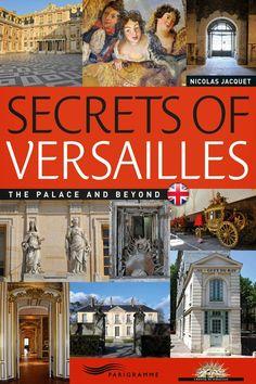 Secrets+of+Versailles+Nicolas+B.+Jacquet.jpg (827×1241)