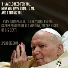 48 Best St John Paul Ii Images On Pinterest Catholic Quotes St