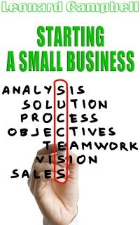 ~~ Starting A Small Business ~~ Writing Your Business Plan and Starting a Successful Business