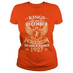 Kings Are Born In December 1927 T-Shirt_1 #gift #ideas #Popular #Everything #Videos #Shop #Animals #pets #Architecture #Art #Cars #motorcycles #Celebrities #DIY #crafts #Design #Education #Entertainment #Food #drink #Gardening #Geek #Hair #beauty #Health #fitness #History #Holidays #events #Home decor #Humor #Illustrations #posters #Kids #parenting #Men #Outdoors #Photography #Products #Quotes #Science #nature #Sports #Tattoos #Technology #Travel #Weddings #Women
