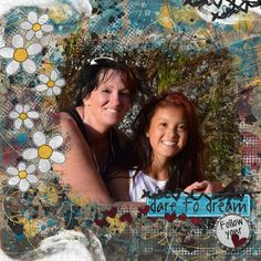 My youngest daughter and I ...I love this girl more than life! Credits: Follow your Heart, Created by Jill Scraps GDS MIXOLOGY:  http://www.godigitalscrapbooking.com/shop/index.php?main_page=index&manufacturers_id=81&zenid=9cc1585b89ba76ec5e9cbb102ca9bb4b