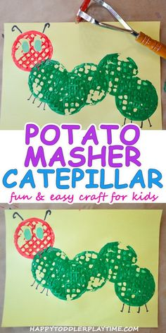 Potato Masher Caterpillar Craft Happy Toddler Playtime - This Spring Craft For Toddlers And Preschoolers Involves One Thing Your Kids Will Love And One Thing They Already Do Painting With A Potato Masher And The Very Hungry Caterpillar It Is A Great Acti Insect Crafts, Bug Crafts, Daycare Crafts, Spring Toddler Crafts, Spring Crafts, Eric Carle, Easy Crafts For Kids, Art For Kids, Chenille Affamée