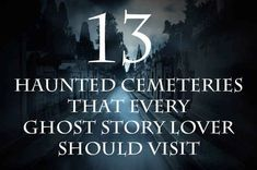 13 Haunted Cemeteries That Every Ghost Story Lover Should Visit Stay Safe while you to such Scary and Haunted places Spooky Places, Haunted Places, Haunted Houses, Creepy Stories, Ghost Stories, Haunting Stories, Ghost Hauntings, Ghost Adventures, Haunted History