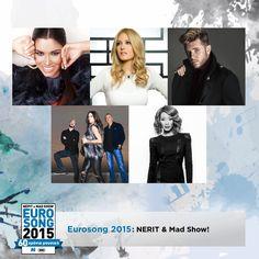 Eurosong 2015: ΝΕΡΙΤ & Mad Show!