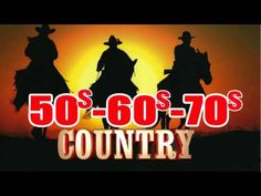 Best Classic Country Songs Of 50s 60s 70s - Top Greatest Old Country SOngs Of All Time - YouTube