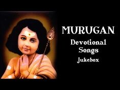 Lord Murugan Tamil Devotional Songs - Jukebox - Tamil Songs Collection - YouTube