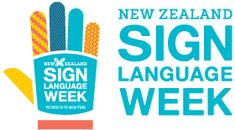 New Zealand Sign Language Week International Day, Sign Language, New Zealand, The Unit, Signs, Shop Signs, Sign Language Art, Sign