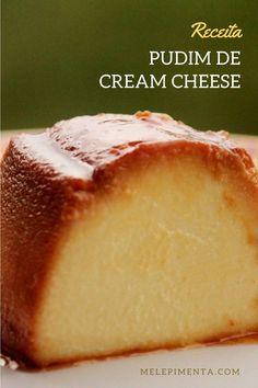 Um pudim de cream cheese delicioso e sem furinhos para você preparar em casa. Esse pudim é cremoso, desmancha na boca e vai conquistar você. Confira a receita e faça em casa.